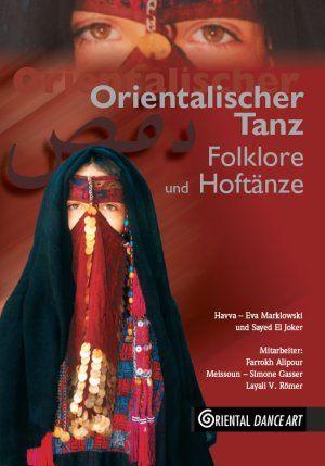 Orientalischer Tanz - Folklore und Hoftänze