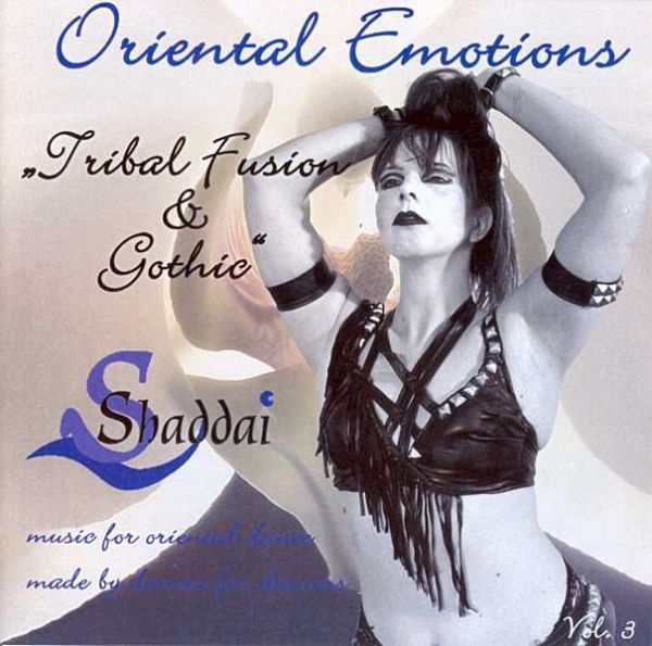 Oriental Emotions: Tribal Fusion & Gothic, CD