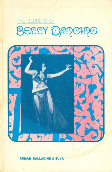 The Secrets of Bellydancing